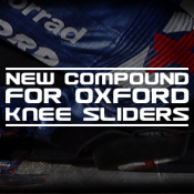 New compound for Oxford Knee Sliders!