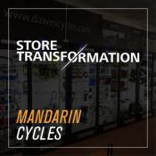 Store Transformation - Mandarin Cycles