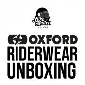 Bike Matters Unbox Oxford's Riderwear