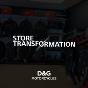 Store Transformation - G&D Motorcycles